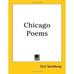 an analysis of the poem chicago by carl sandburg
